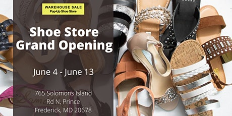Warehouse Sale Pop-Up Shoe Store Grand Opening! Prince Frederick, MD tickets