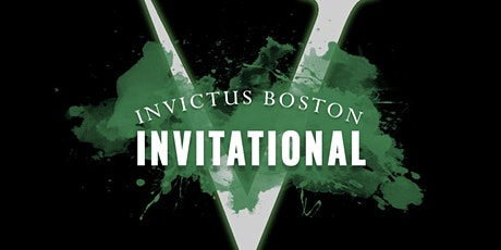 The Invictus Boston Invitational tickets