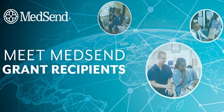Meet the Missionaries: World Tour with MedSend Grant Recipients tickets