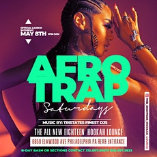 Afro Trap Saturdays @ The Eighteen Hookah Lounge tickets