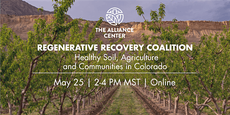 Coalition Convening: Healthy Soil, Agriculture and Communities in Colorado tickets