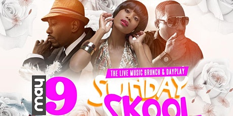 SUNDAY SKOOL: Mother's Day Brunch with Anthony David, Algebra & Quinn LIVE tickets
