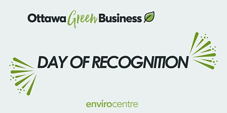 Ottawa Green Business Day of Recognition tickets