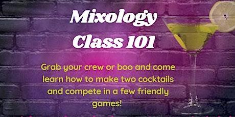 Mixology Class 101 tickets
