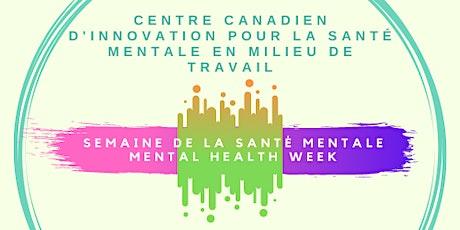 La priorité de santé mentale : Au-delà de la pandémie(atelier bilingue) tickets