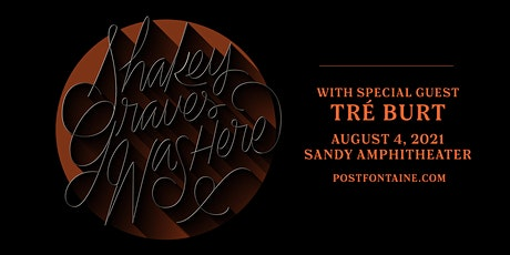 Shakey Graves Was Here tickets