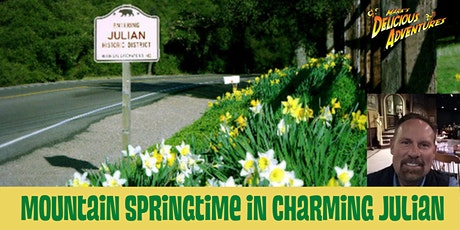 Mountain Springtime in Charming Julian: FREE LIVE-STREAMING VIRTUAL TOUR tickets