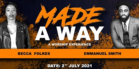 MADE A WAY: A WORSHIP EXPERIENCE tickets
