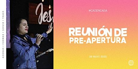 Reunión de pre-apertura I  Domingo 09 Mayo 2020 PRUEBA boletos