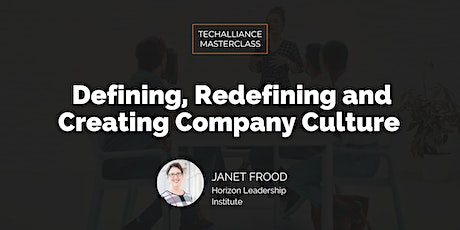 Masterclass | Defining, Redefining and Creating Company Culture tickets