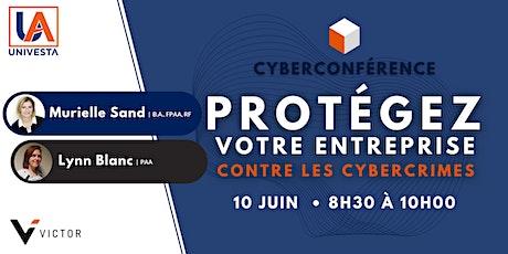 PROTÉGEZ VOTRE ENTREPRISE contre les cybercrimes billets