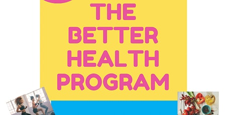 The Better Health Program tickets