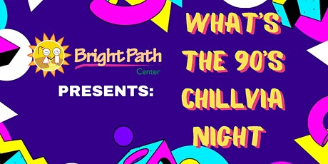 What's the 90's Chillvia Night tickets