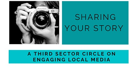 Sharing Your Story - Media Third Sector Circle tickets