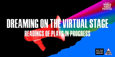 DREAMing on the Virtual Stage: Readings of Plays in Progress tickets
