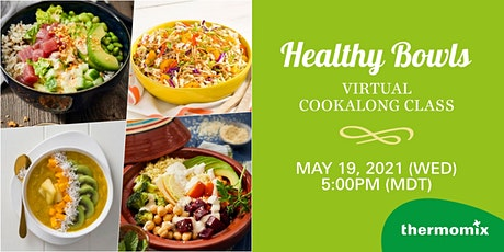 Thermomix® Virtual Cook-Along Class: Healthy Bowls tickets