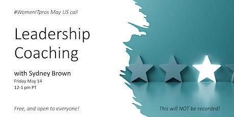 Leadership Coaching - #WomenITpros May US call tickets