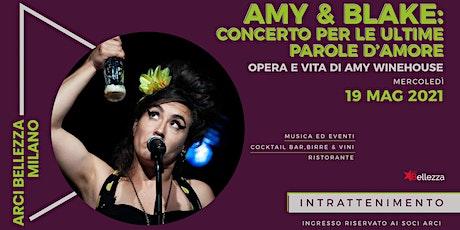 Amy & Blake: Concerto per le Ultime Parole d'Amore tickets