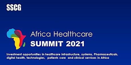 Africa Healthcare Summit 2021 Tickets