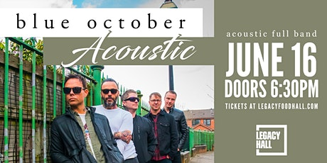 Blue October at Legacy Hall I June 16 tickets