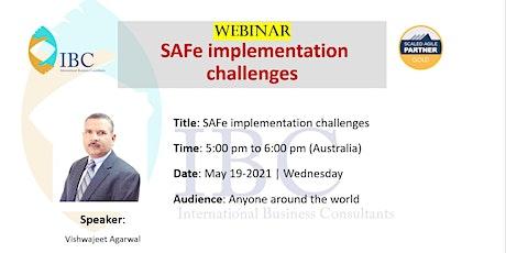 Free Webinar - SAFe implementation challenges tickets