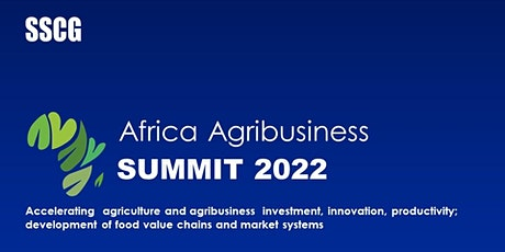 Africa Agribusiness Summit 2022 tickets