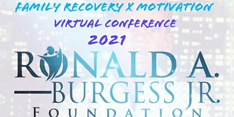Family Recovery X Motivation Virtual Conference tickets