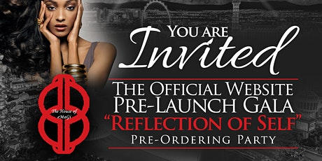 """The House of eMaGi """"Reflection of Self"""" Pre-Ordering Gala tickets"""