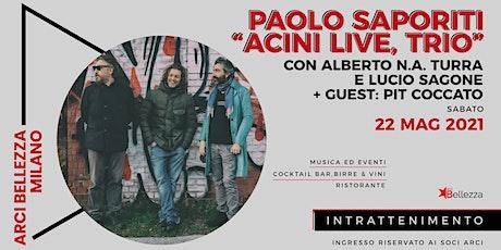 """Paolo Saporiti """"Acini Live, Trio"""" biglietti"""