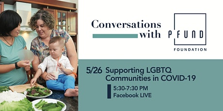 Conversations with PFund: Supporting LGBTQ Communities in COVID-19 tickets