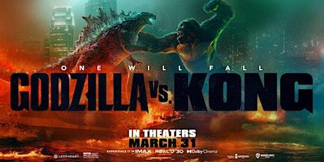 Copy of Godzilla Vs Kong, Sat May 15, 8:30 PM tickets