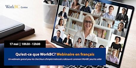 Qu'est-ce que WorkBC? Webinaire en français tickets
