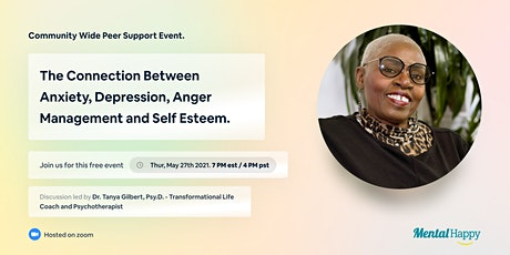 The Connection Between Anxiety, Depression, Anger Management & Self Esteem tickets