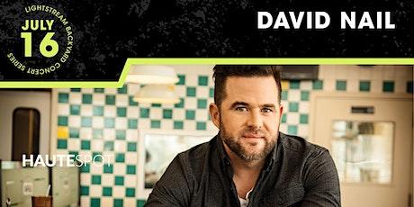 David Nail - Lightstream Backyard Concert Series tickets
