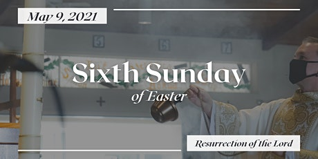 6th Sunday of Easter (6:00 PM) tickets
