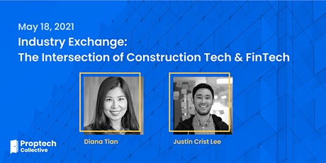Industry Exchange: The Intersection of Construction Tech & FinTech tickets