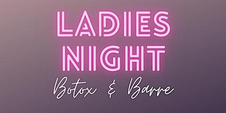 Botox & Barre Ladies Night tickets