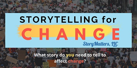 Storytelling for Change tickets