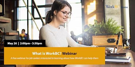 What is WorkBC? Webinar tickets
