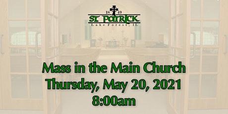 St. Patrick Church Mass, Thursday, May 20 at 8:00am tickets