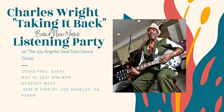 Charles Wright New Music Listening Party tickets