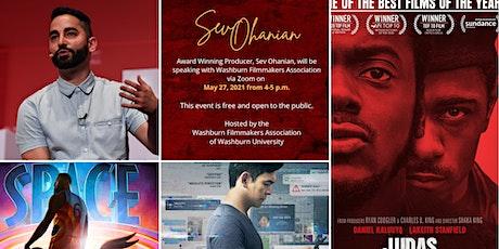 Sev Ohanian, Award Winning Producer tickets