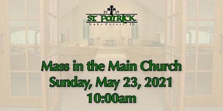 St. Patrick Church Mass, Sunday, May 23 at 10:00am tickets