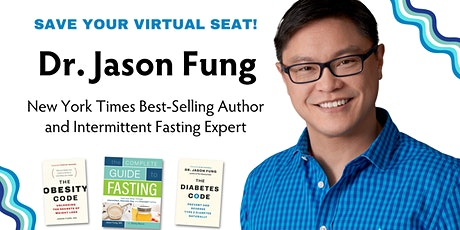 (For SoCal Residents) An Intro to Intermittent Fasting w/ Dr. Jason Fung tickets