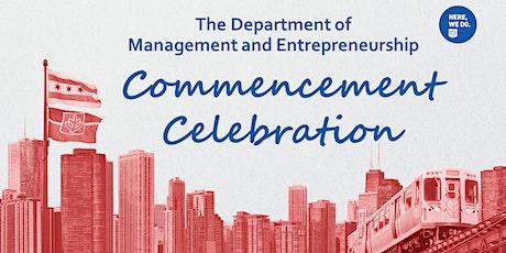 Department of Management and Entrepreneurship Commencement Celebration tickets
