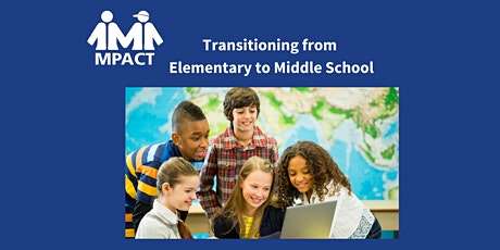 Transition From Elementary to Middle School tickets
