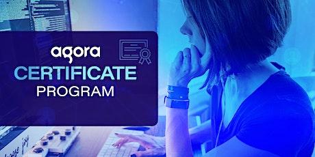 Agora Certificate Program - August Cohort tickets