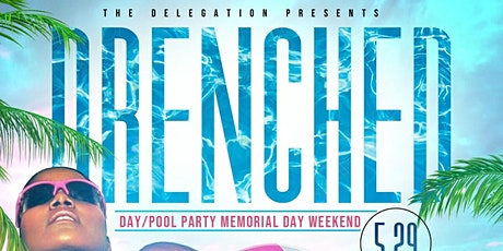 Drenched: MDW Pool/Day Party tickets