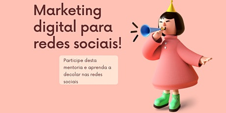 Mentoria Marketing Digital para Redes Sociais ingressos
