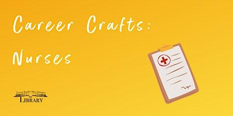 Career Crafts: Nurses tickets